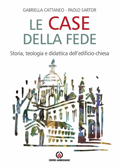 Le case della fede itl libri for Progetta il mio edificio online