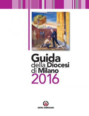 Guida della Diocesi di Milano 2016