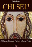 Nuovo libro di suor Paola Resta: «Chi sei?»