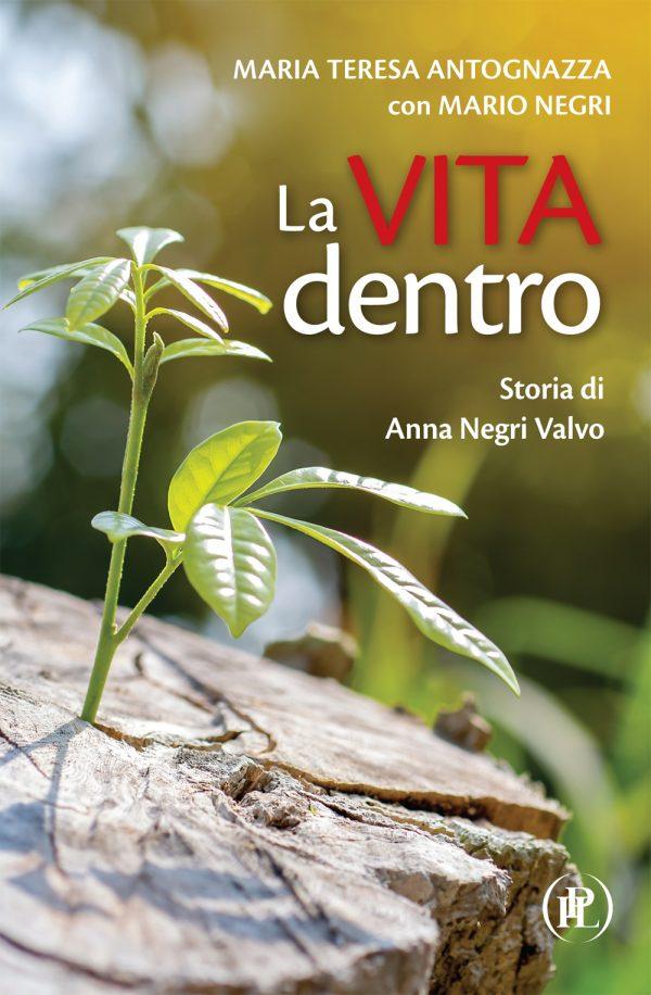 """Presentazione del libro: """"La vita dentro"""""""